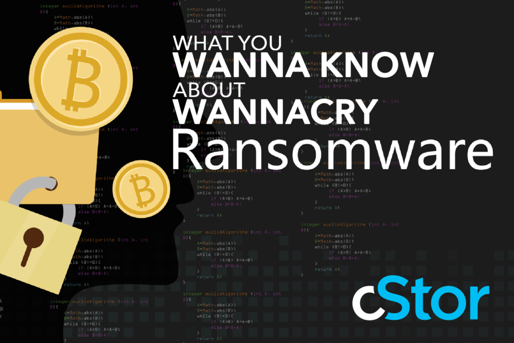 What is WANNACRY Ransomeware - Malware - cybersecurity cStor