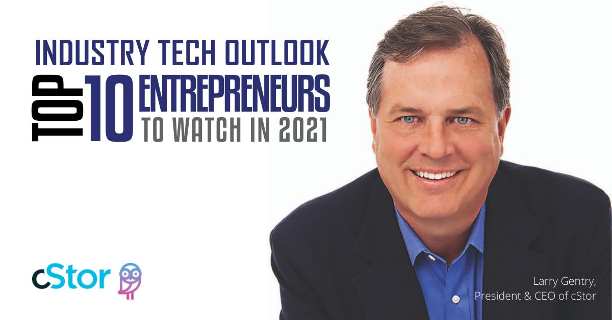 Industry Tech Outlook Top 10 Entrepreneurs to Watch in 2021